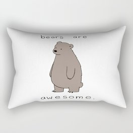 bears are awesome Rectangular Pillow