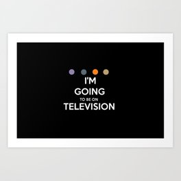 Requiem For A Dream - I'm Going To Be On Television Art Print