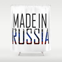 russia Shower Curtains featuring Made In Russia by VirgoSpice
