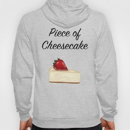 Piece of Cheesecake Hoody
