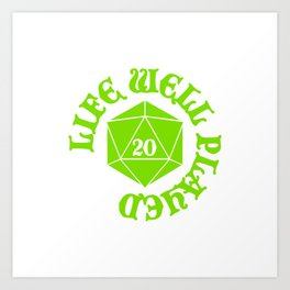 d20 Life Well Played Crit Art Print