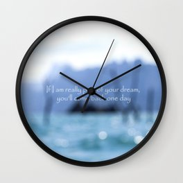 Part of your dream Wall Clock