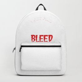 I Get Paid To Make People Bleed Blood Phlebotomy Gift Backpack