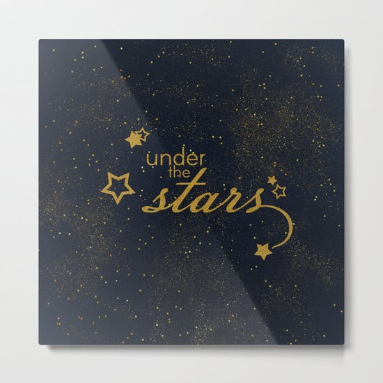 Under the stars- sparkling gold glitter night typography on #Society6 Metal Print