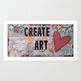 Create Art Art Print