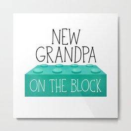 New Grandpa On The Block Metal Print