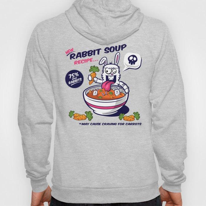 Rabbit Soup Hoody