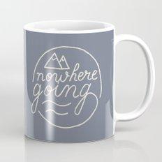 Nowhere Going Mug