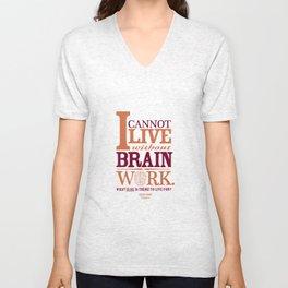 Sherlock Holmes novel quote – brain work Unisex V-Neck