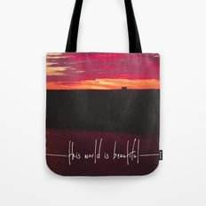 this world is beautiful Tote Bag