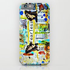Fearless: Mixed media art Slim Case iPhone 6s