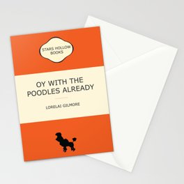 Oy with the poodles already Stationery Cards