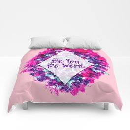 Be You Be Weird Typography Pink Purple Watercolor Comforters