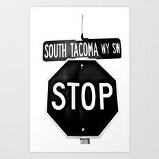 South Tacoma Stop Art Print