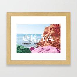 OH YA Framed Art Print