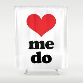 Love Me Do Shower Curtain