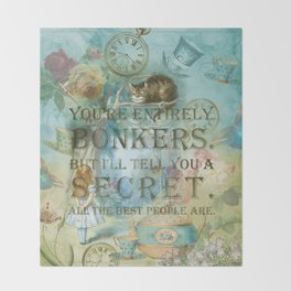Wonderland - Bonkers Quote - Vintage Style Throw Blanket