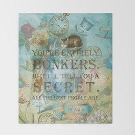 Wonderland - Bonkers Quote - Vintage Style Throw Blanket