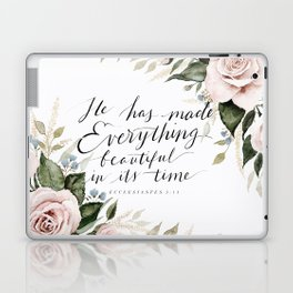 """He has made Everything beautiful in its time"" Laptop & iPad Skin"