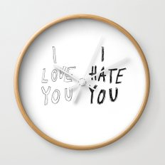 I LOVE YOU \ I HATE YOU Wall Clock