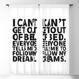 Stay in Bed Follow Dreams Blackout Curtain