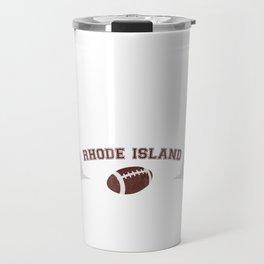 Just a Baller from Rhode Island Football Player Travel Mug