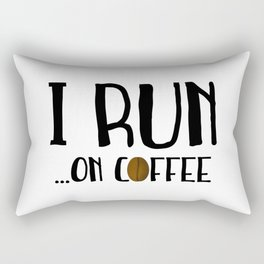I Run ... On Coffee Rectangular Pillow
