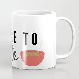 Type Four Enneagram Catch Phrase Coffee Mug