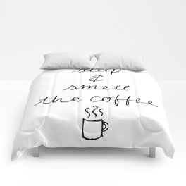 Stop and Smell the Coffee Comforters