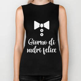 Italian Happy Father's Day - Giorno Di Padri Felice  Biker Tank