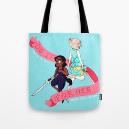 DO IT FOR HER/HIM Tote Bag