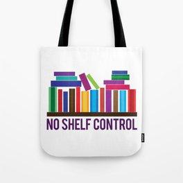 No Shelf Control Tote Bag