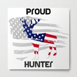 Proud Hunter Metal Print