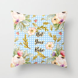 Not Your Babe - Floral Print on Polka Dots Throw Pillow