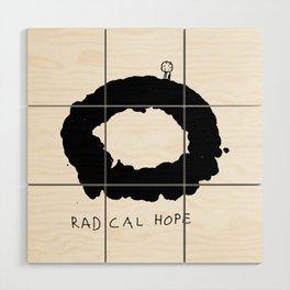 Radical Hope Wood Wall Art