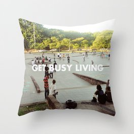 GET BUSY LIVING Throw Pillow
