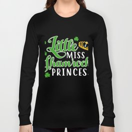 Costume For Patrick's Day. Best Shirt Long Sleeve T-shirt