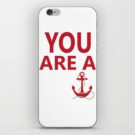 You Are A Wanker Vintage Anchor Nautical Nantucket Shirt iPhone Skin