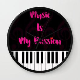 Music Is My Passion : #F Wall Clock