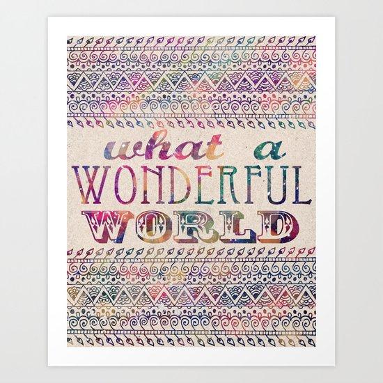 What A Wonderful World Art Print
