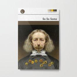 So So Soma (MetaBook) Metal Print