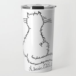 A basic Cat's life / Black Travel Mug