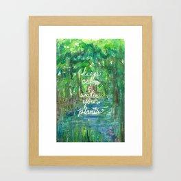 Keep Calm & Water Your Plants Framed Art Print