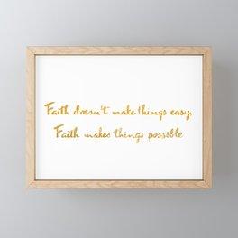 Faith quote Framed Mini Art Print