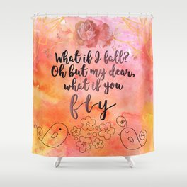 What if you fly? Shower Curtain