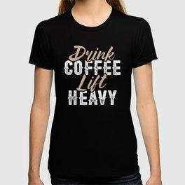 Drink Coffee Lift Heavy T-shirt