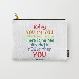 You are You Quote - Dr Seuss Carry-All Pouch