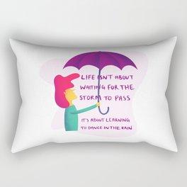 Life Isn't About Waiting For The Storm To Pass Rectangular Pillow
