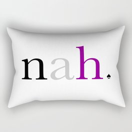 Ace Pride - Nah Rectangular Pillow