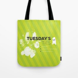 Tuesday's Ties Tote Bag